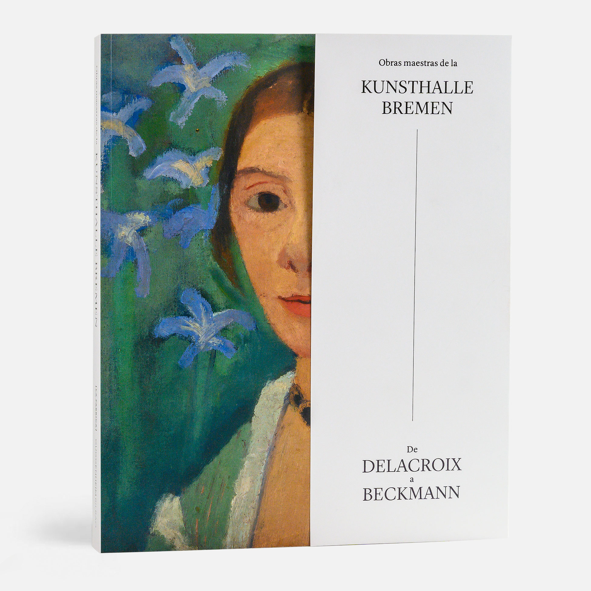 Masterpieces Of The Kunsthalle Bremen From Delacroix To Beckmann